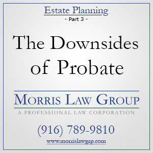 Estate Planning: The Downsides of Probate