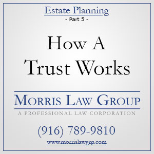 How A Trust Works